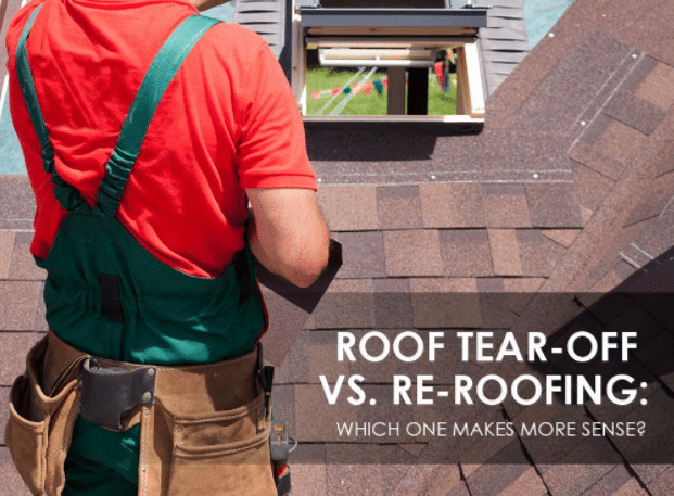 Roof Tear-Off Versus Re Roofing Which One Makes More Sense